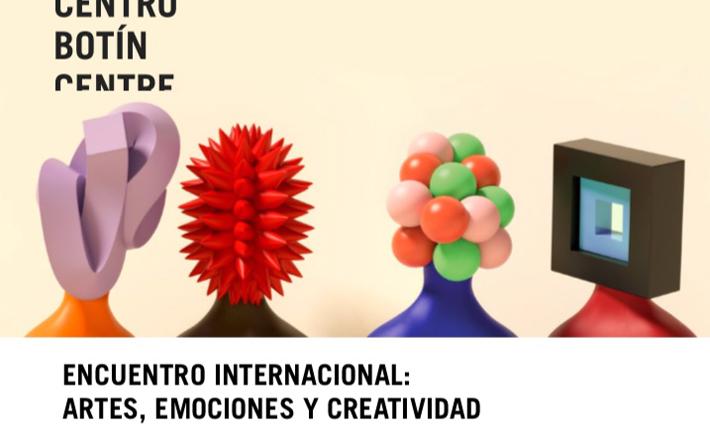 Base el primer Encuentro Internacional sobre Artes, Emociones y Creatividad.